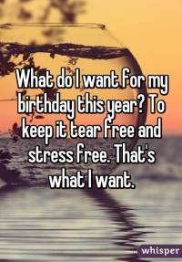stressfree birthday