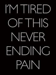 never ending pain