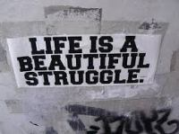 Beautiful struggle