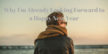 Why-Im-Already-Looking-Forward-to-a-Happy-New-Year-1024x512.png