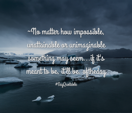 2-quote-about-no-matter-how-impossible-unattainable-or-unim-image-background-image