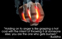 holding-on-to-anger-is-like-grasping-a-hot-coal-with-intent-of-throwing-if-at-someone-else