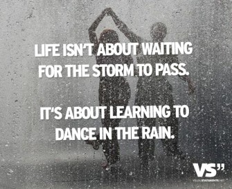 life-isnt-about-waiting-for-the-storm-to-pass-it-about-learning-to-dance-in-the-rain-870x714