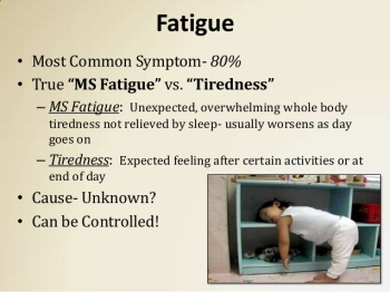 MS Fatigue