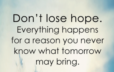 dont-lose-hope-everything-happens-for-a-reason-you-never-6877637
