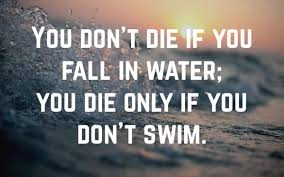 die if you don't swim