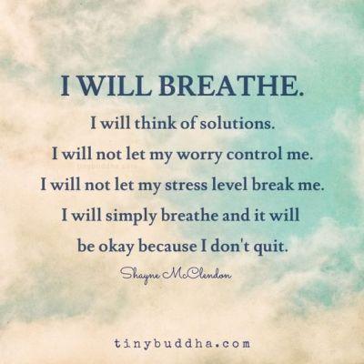 i will breath