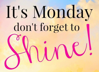 Monday to shine