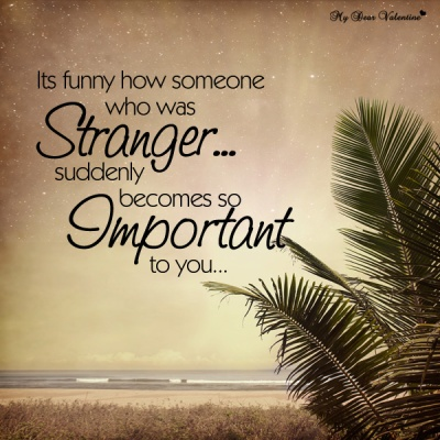 stranger-become-important-people