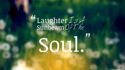 Laughter-Is-A-Sunbeam-Of-The-Soul.-»-Thomas-Mann