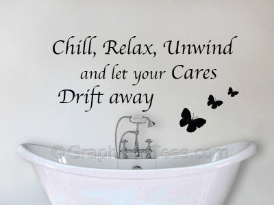 relax unwind and chill