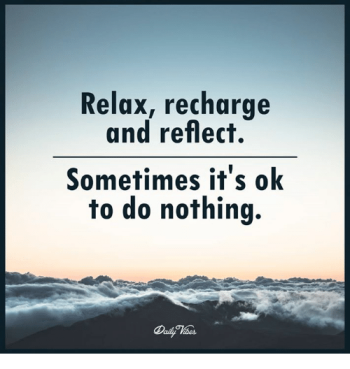relax-recharge-and-reflect-sometimes-its-ok-to-do-nothing-20756600
