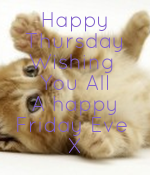 happy-thursday-wishing-you-all-a-happy-friday-eve-x (1)