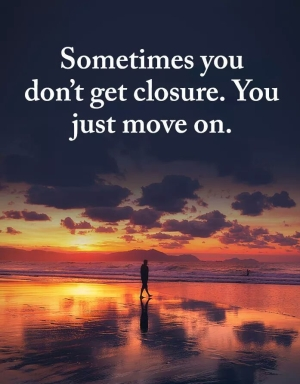 dont-get-closure-until-you-move-on.jpg