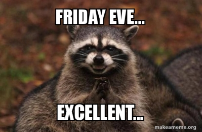 friday-eve-excellent