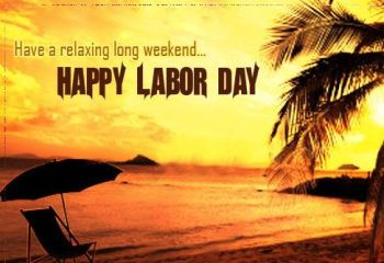 337828-Have-A-Relaxing-Long-Weekend...happy-Labor-Day