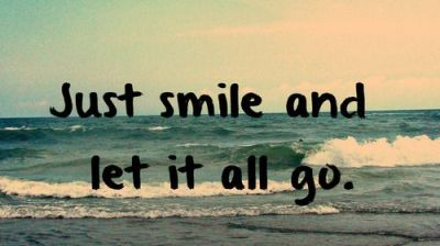 smile and let go