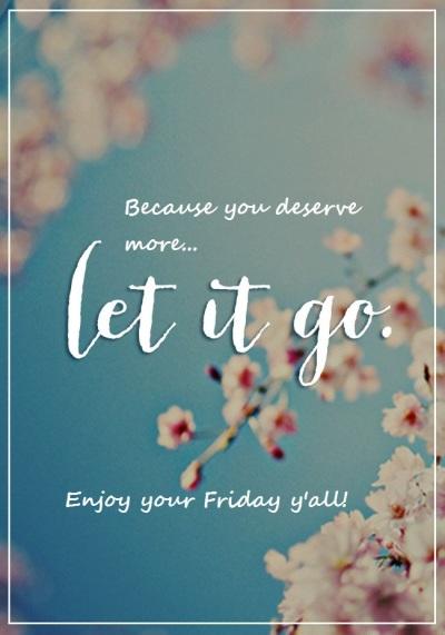 enjoy your Friday