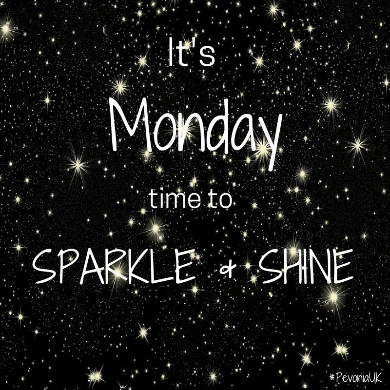 its monday sparkle and shine