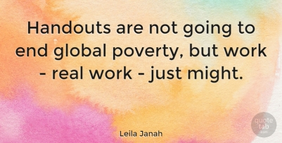 handouts-are-not-going-to-end-global-poverty-but-work-real-work-just-might-545f710e32d897e24588d7cfbbf09d7d