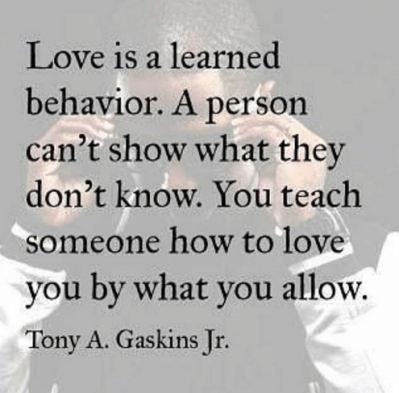 love-is-a-learned-behavior-a-person-cant-show-what-23519374