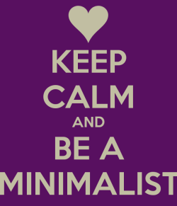 keep-calm-and-be-a-minimalist