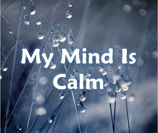 My Mind Is Calm