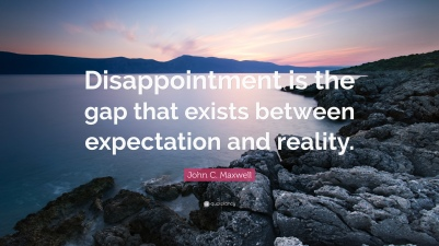 167341-John-C-Maxwell-Quote-Disappointment-is-the-gap-that-exists-between
