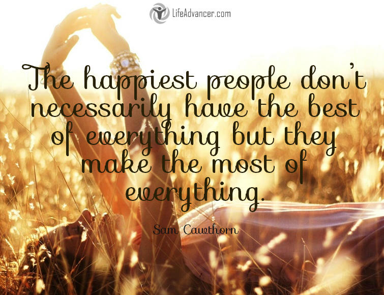 196-The-happiest-people-don't-necessarily-have-the-best-of-everything
