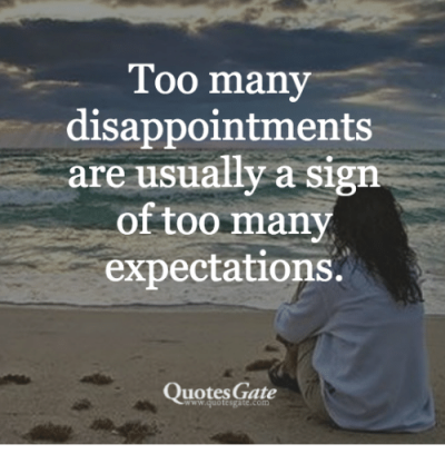 foo-many-disappointments-are-usually-a-sign-of-too-many-25203659