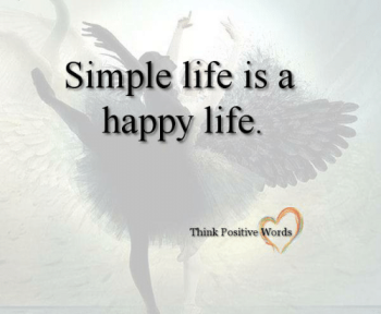 simple-life-is-a-happy-life-think-positive-words-30752286